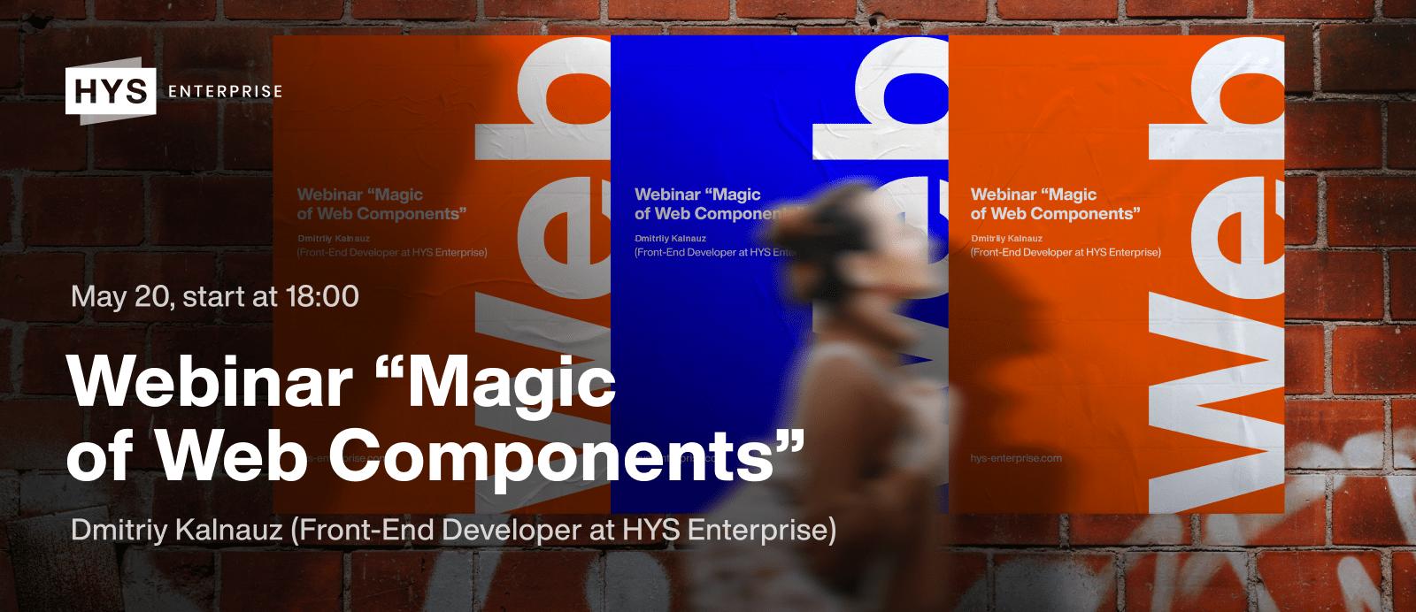 Magic of Web Components. Webinar
