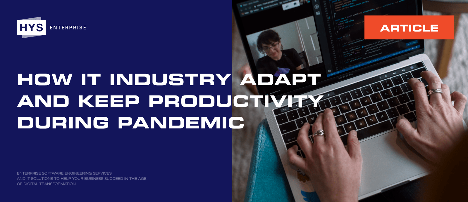 How IT Industry Adapt and Keep Productivity During Pandemic